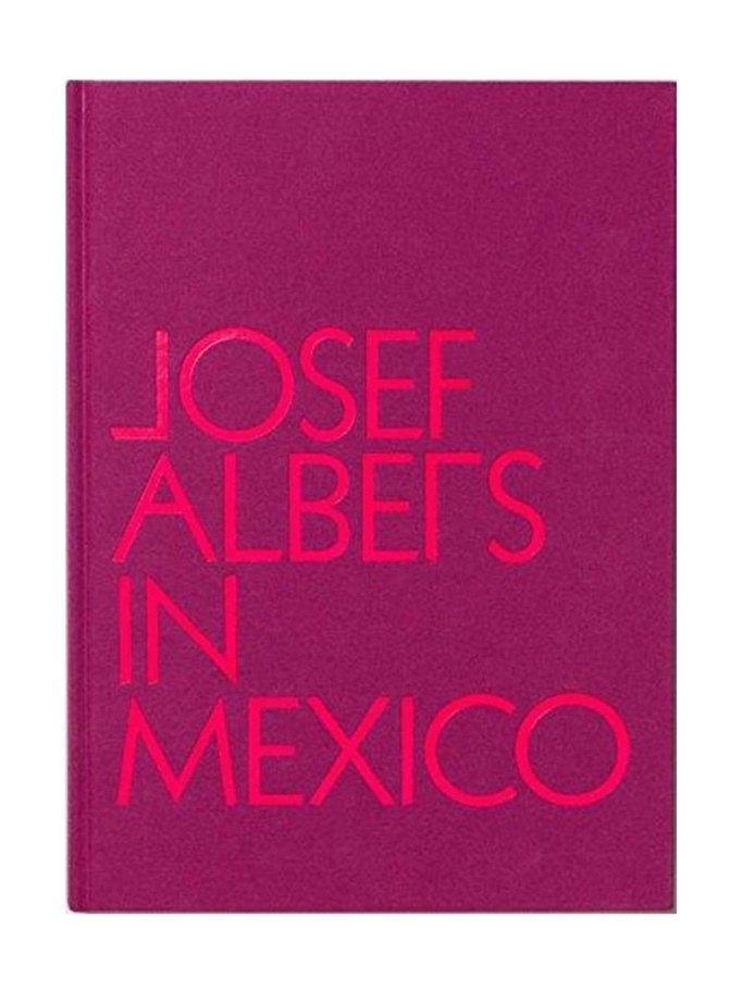 Art Books Josef Albers in Mexico Lifestyle