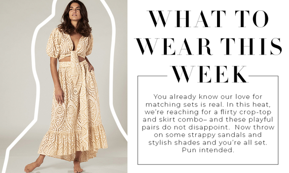 THE EDIT: Here's what to wear this week
