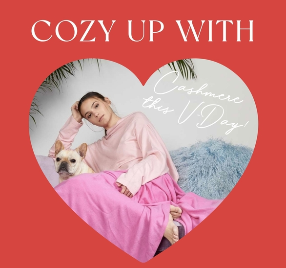Cozy up with Cashmere this Valentine's Day