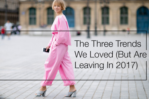The Three Trends We Are Leaving in 2017