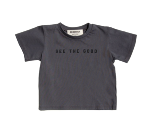 GO GENTLY NATION SEE THE GOOD TEE - CHARCOAL